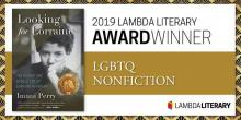 Image of book cover of Looking for Lorraine (Beacon Press, 2018) with notation as 2019 LAMBDA Literary Award WInner for LGBTQ NonFiction